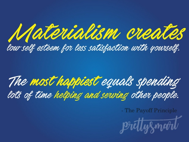 PayoffPrincipleQuotes-materialism